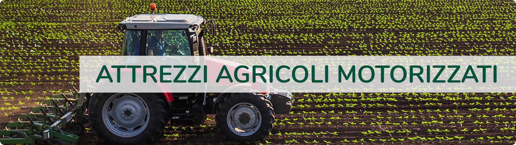 Attrezzi Agricoli Motorizzati